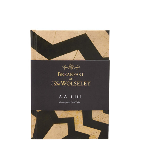 Breakfast at The Wolseley Book, A.A. Gill